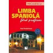 Limba spaniola fara profesor - Paul Teodorescu