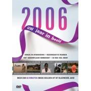 2006 UW JAAR IN BEELD. DOCUMENTARY, Nederlandse DVD's