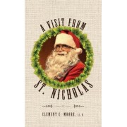 A Visit from Saint Nicholas: Twas the Night Before Christmas with Original 1849 Illustrations, Hardcover