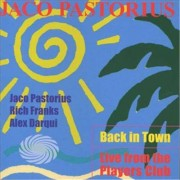 Video Delta Pastorius,Jaco - Back In Town-Live From The - CD