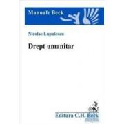 Drept umanitar - Nicolae Lupulescu