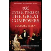 Lives and Times of the Great Composers, Paperback