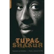Tupac Shakur: The Life and Times of an American Icon, Paperback/Tayannah Lee McQuillar