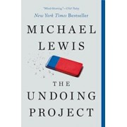 The Undoing Project: A Friendship That Changed Our Minds, Paperback/Michael Lewis