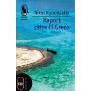 Raport catre El Greco (eBook)
