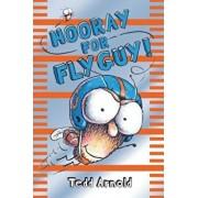 Hooray for Fly Guy!, Hardcover/Tedd Arnold