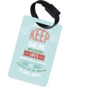 The Crazy Me LIFE IS A BEAUTIFUL THING Luggage Tag(Multicolor)