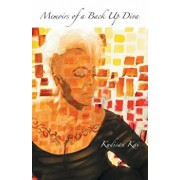 Memoirs of a Back Up Diva, Paperback/Kudisan Kai