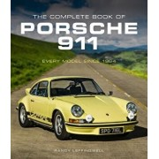 The Complete Book of Porsche 911: Every Model Since 1964, Hardcover/Randy Leffingwell