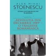 Istorie loviturilor de stat Vol. IV (II)/Alex Mihai Stoenescu
