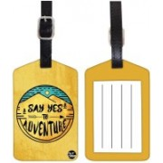 Nutcaseshop Say Yes Adventure Luggage Tag(Multicolor)
