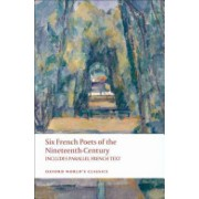 Six French Poets of the Nineteenth Century - With Parallel French Text (Blackmore A. M.)(Paperback) (9780199554782)