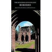 Borders by Catherine Cruft & John Dunbar & Richard Fawcett