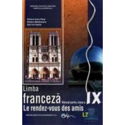 Limba Franceza Cls 9 L2 2011 - Le Rendez-Vous Des Amis