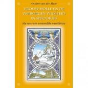 Vrouw Holle en de verborgen wijsheid in sprookjes - Annine E. G. van der Meer