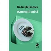 Oameni mici/Radu Stefanescu