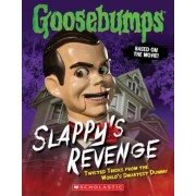 Goosebumps the Movie: Slappy's Revenge: Twisted Tricks from the World's Smartest Dummy, Paperback