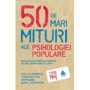 50 de mari mituri ale psihologiei populare