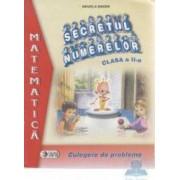 Secretul numerelor clasa a II-a - Mihaela Singer - Mate - Culegere