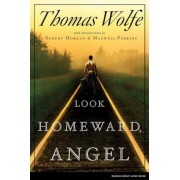 Look Homeward, Angel: A Story of the Buried Life, Paperback