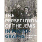The Persecution of the Jews in Photographs - René Kok en Erik Somers