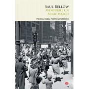 Aventurile lui Augie March. Carte pentru toti. Vol.49/Saul Bellow