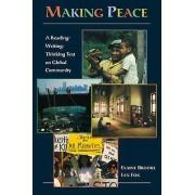 Making Peace par Brooks & Elaine Brooklyn College & City University of New YorkFox & Len Brooklyn College & City University of New York