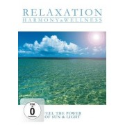 - Relaxation - Harmony & Wellness - Feel the Power of Sun & Light - Preis vom 03.12.2020 05:57:36 h