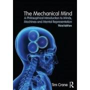 The Mechanical Mind by Tim Crane