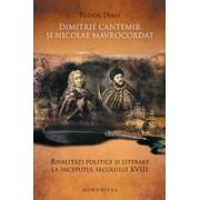 Dimitrie Cantemir şi Nicolae Mavrocordat.