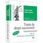 Tratat de drept succesoral vol. II Mostenirea testamentara ed. 3 - Francisc Deak Romeo Popescu