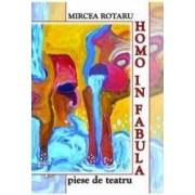 Homo in fabula - Mircea Rotaru