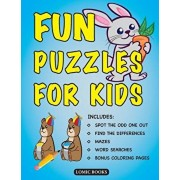 Fun Puzzles for Kids: Includes Spot the Odd One Out, Find the Differences, Mazes, Word Searches and Bonus Coloring Pages, Paperback/Lomic Books