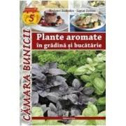 Plante aromatice in gradina si bucatarie - Megyeri Szabolcs Liptai Zoltan