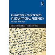 Philosophy and Theory in Educational Research by Edited by Amanda Fulford & Edited by Naomi Hodgson