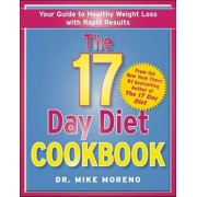 The 17 Day Diet Cookbook: 80 All New Recipes for Healthy Weight Loss, Hardcover