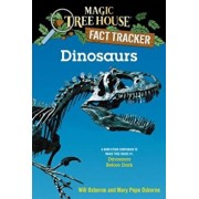 Dinosaurs: A Nonfiction Companion to Magic Tree House '1: Dinosaurs Before Dark, Paperback/Mary Pope Osborne