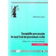 Exceptiile procesuale in noul Cod de procedura civila. Ed. 3 - Alexandru Suciu