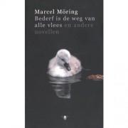 Bederf is de weg van alle vlees - Marcel Möring