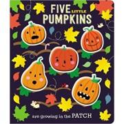 Board Book Five Little Pumpkins, Hardcover/Make Believe Ideas Ltd