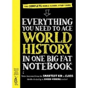Everything You Need to Ace World History in One Big Fat Notebook: The Complete Middle School Study Guide, Paperback