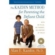 The Kazdin Method for Parenting the Defiant Child, Paperback