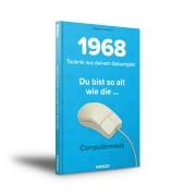 FRANZIS.de - mit Buch 1968 – Technik aus deinem Geburtsjahr