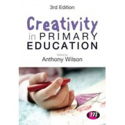 Creativity in Primary Education, Paperback