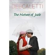 The Nature of Jade, Paperback/Deb Caletti