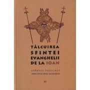 Talcuirea Sfintei Evanghelii de la Ioan/Sfantul Teofilact al Bulgariei
