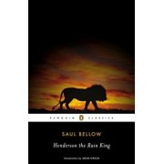 Henderson the Rain King, Paperback/Saul Bellow