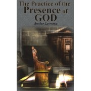 The Practice of the Presence of God, Hardcover/Brother Lawrence