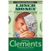 Lunch Money, Paperback/Andrew Clements