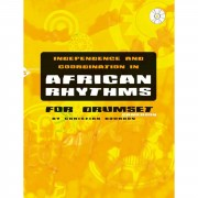 Advance Music Independence And Coordination in African Rhythms, Drums